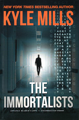 Immortalists by Kyle Mills
