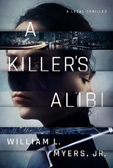 William L. Myers, Jr. A Killer's Alibi