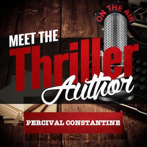 Meet the Thriller Author: Percival Constatine