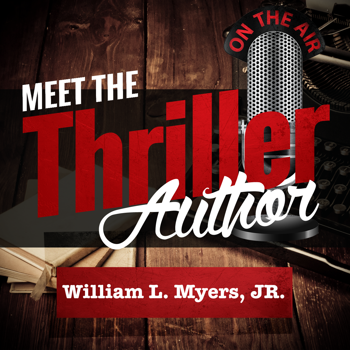 Author Interview: William L. Myers, Jr.