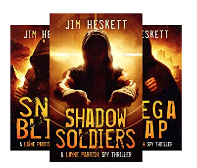 Jim Heskett Layne Parrish Spy Thrillers