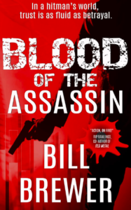 Blood of the Assassin by Bill Brewer