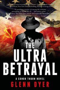 The Ultra Betrayal by Glenn Dyer