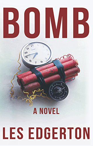 Bomb! By Les Edgerton