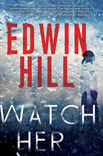 Watch Her by Edwin Hill