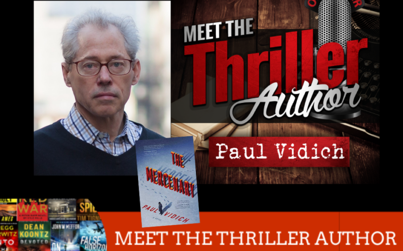 Paul Vidich AUthor Interview
