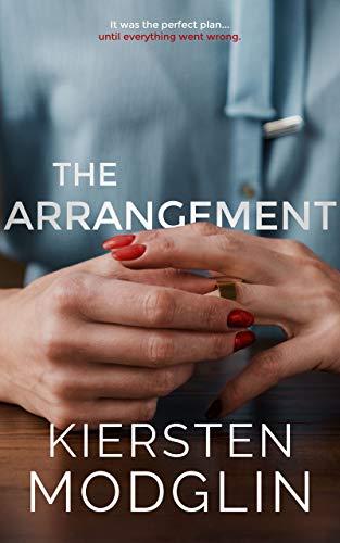 The Arrangement by Kiersten Modglin.