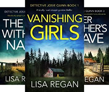 Detective Josie Quinn series by Lisa Regan.